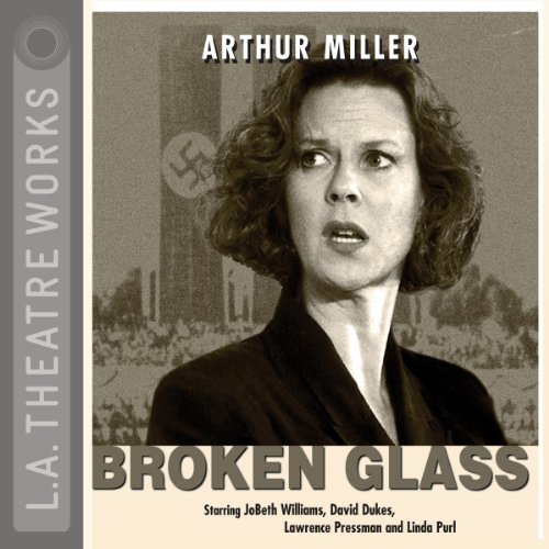 Broken Glass                   By:                                                                                                                                 Arthur Miller                               Narrated by:                                                                                                                                 JoBeth Williams,                                                                                        David Dukes,                                                                                        Lawrence Pressman,                   and others                 Length: 1 hr and 43 mins     12 ratings     Overall 4.6