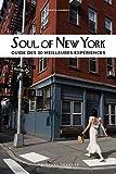 Soul of New York - Guide des 30 meilleures expériences