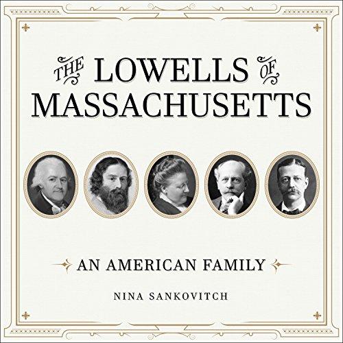 The Lowells of Massachusetts audiobook cover art