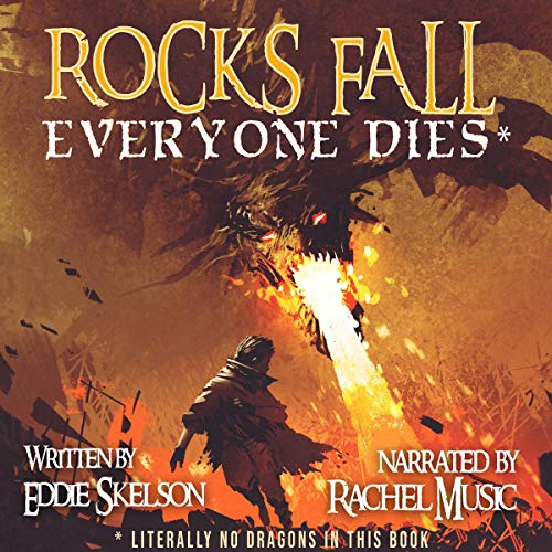Rocks Fall. Everyone Dies cover art
