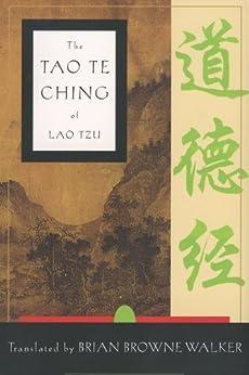 The Tao te Ching of Lao Tzu by [Brian Browne Walker]