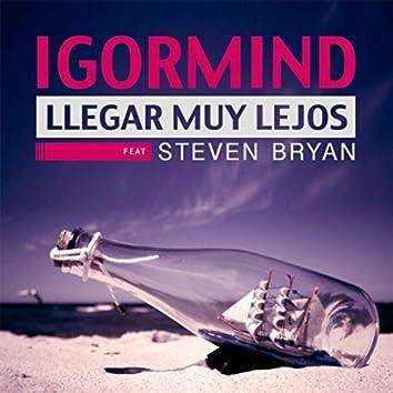 Llegar Muy Lejos (feat. Steven Bryan)