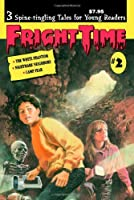 Fright Time #2 1603401091 Book Cover