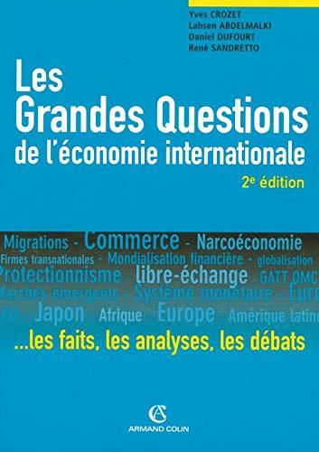 Les grandes questions de l'économie internationale