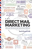 Direct Mail Marketing: What Works? What Doesn't Work? How To Know The Difference!