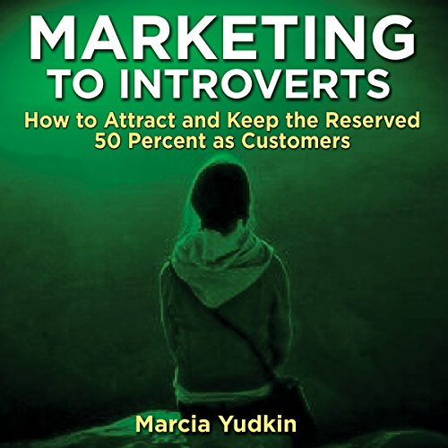 Marketing to Introverts audiobook cover art