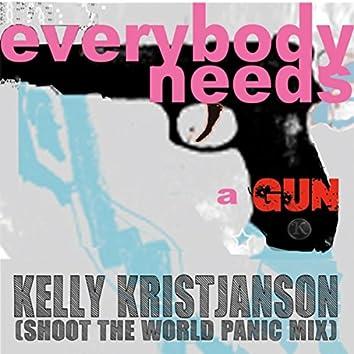 Everybody Needs a Gun (Shoot the World Panic Mix) - Single