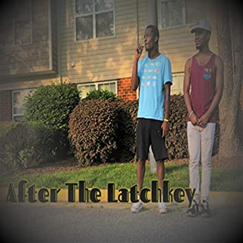 After the Latchkey