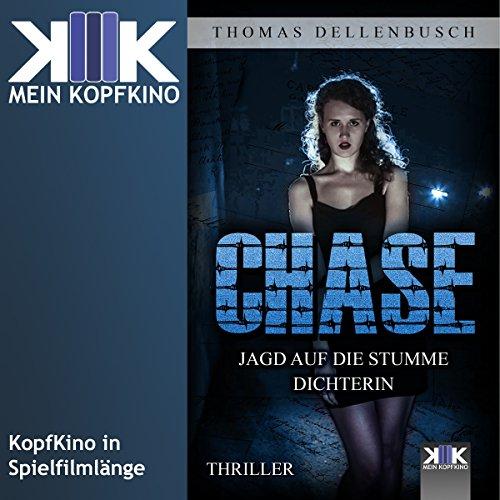 Chase: Jagd auf die stumme Dichterin (Chase 1) Titelbild