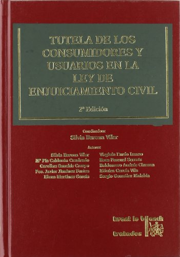 Tutela de los consumidores y usuarios en la Ley de Enjuiciamiento Civil (Spanish Edition)
