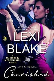 Cherished: A Masters and Mercenaries Novella by [Lexi Blake]