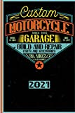 Custom Motorcycle Garage Since 1993 Born To Ride Ride To Live Build And Repair Parts And Accessories Los Angeles California 2021: Français! ... tous les passionnés de moto (French Edition)