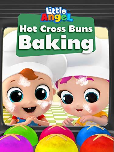Hot Cross Buns Baking - Little Angel