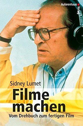 Filme machen: Vom Drehbuch zum fertigen Film