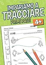 Scaricare Libri Tracciare Primi Passi: Libro per bambini Etá 4+ prescolare e principianti per imparare a tracciare liniee e forme - libro per imparare a scrivere PDF