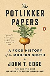 Books Set in Texas: The Potlikker Papers: A Food History of the Modern South by John T. Edge. texas books, texas novels, texas literature, texas fiction, texas authors, best books set in texas, popular books set in texas, texas reads, books about texas, texas reading challenge, texas reading list, texas travel, texas history, texas travel books, texas books to read, novels set in texas, books to read about texas, dallas books, houston books, san antonio books, austin books