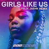 Girls Like Us (Felix Jaehn Remix)