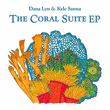The Coral Suite EP