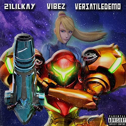 21LilKay feat. Vibes. & Versatiledemo