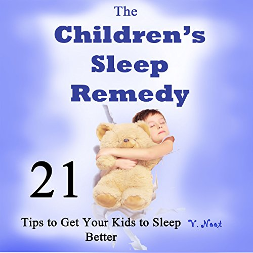 The Children's Sleep Remedy audiobook cover art