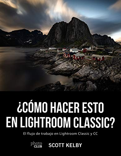 ¿Cómo hacer esto en Lightroom Classic? (Photoclub)