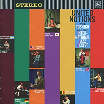 United Notions with Toshiko and Her International Jazz Sextet