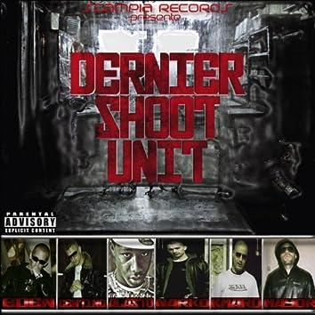 Dernier shoot unit