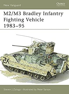 M2/M3 Bradley Infantry Fighting Vehicle 1983-1995