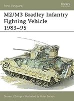 M2/M3 Bradley Infantry Fighting Vehicle 1983-95 (New Vanguard)
