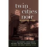 Twin Cities Noir: The Expanded Edition (Akashic Noir) (English Edition)