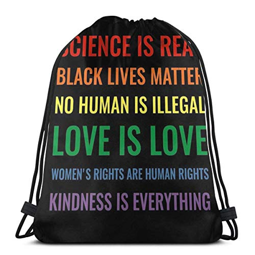 JDENNLX Mochila con cordón de Pesadilla Antes de Navidad Science Is Real! Black Lives Matter! No Human Is Illegal! Love Is Love! Women's Rights Are Human Rights! Kindness Is Everything!