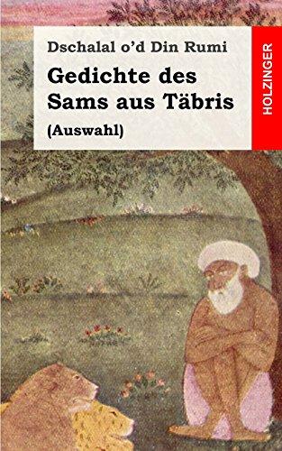 Gedichte des Sams aus Täbris: (Auswahl)