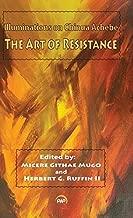 The Art Of Resistance: Illuminations on Chinua Achebe