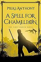 A Spell for Chameleon (Xanth)