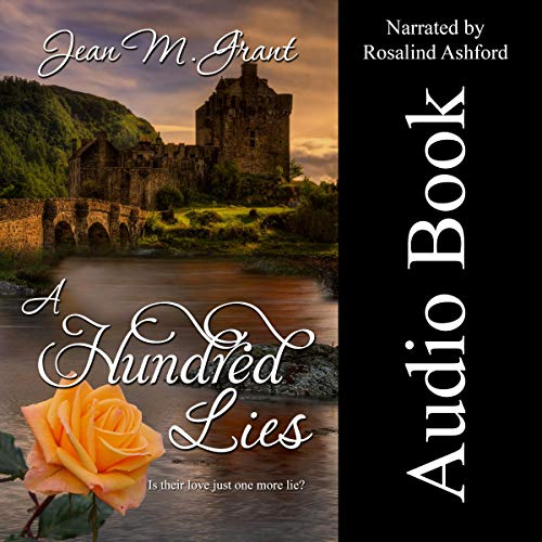 A Hundred Lies Audiobook By Jean M. Grant cover art