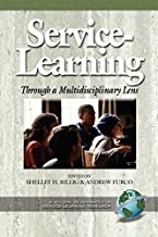 Service Learning Through a Multidisciplinary Lens (Advances in Service-Learning Research Book 2)