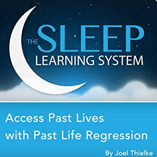 Access Past Lives with Past Life Regression, Guided Meditation and Affirmations cover art