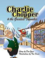 Charlie the Chopper and The Greatest Toymaker