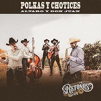 Polkas y Chotices: Alvaro y Don Juan