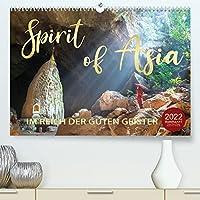 Spirit of Asia - Im Reich der guten Geister (Premium, hochwertiger DIN A2 Wandkalender 2022, Kunstdruck in Hochglanz): Ein Kontinent voller Geheimnisse (Monatskalender, 14 Seiten )