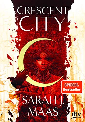 Crescent City 1 – Wenn das Dunkel erwacht (Crescent City-Reihe, Band 1)