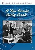 If You Could Only Cook [Edizione: Stati Uniti]