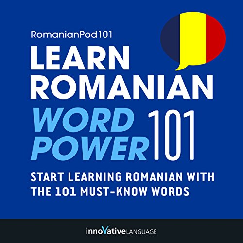 Learn Romanian - Word Power 101 audiobook cover art