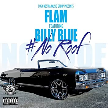 No Roof (feat. Billy Blue)