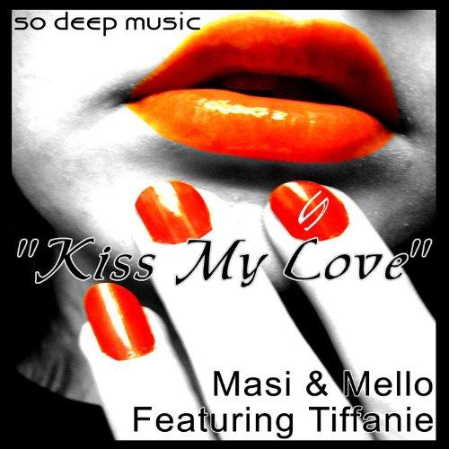 Kiss My Love - Single