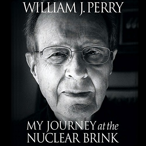 My Journey at the Nuclear Brink audiobook cover art