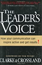The Leader's Voice: How Your Communication Can Inspire Action and Get Results!