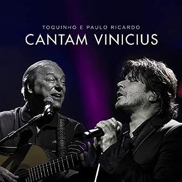 Toquinho e Paulo Ricardo Cantam Vinicius