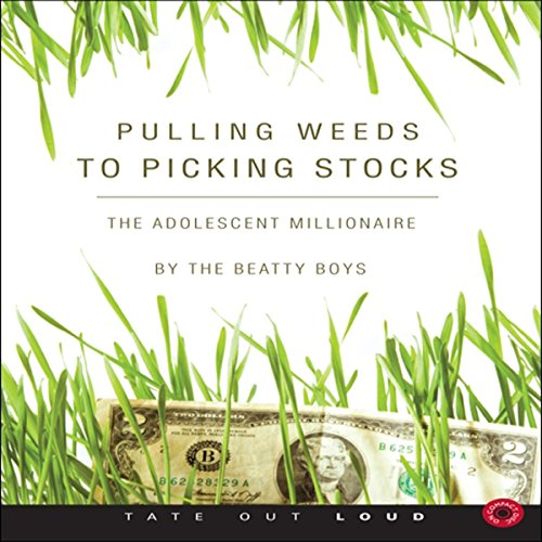 Pulling Weeds to Picking Stocks audiobook cover art