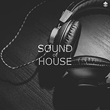 Sound of House